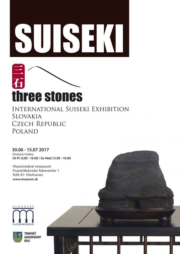 Three stones International suiseki exhibition. Hlohovec 30.6 – 15.7.2017